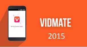Vidmate 2015 Version